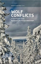 Wolf Conflicts: A Sociological Study (Interspecies Encounters)