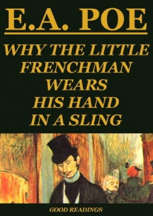 Download Why the Little Frenchman Wears His Hand in a Sling free book as epub format