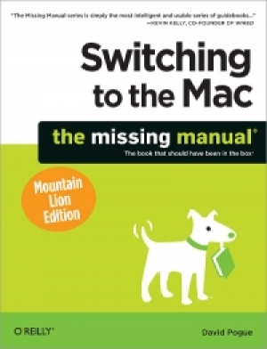 Download Switching to the Mac: The Missing Manual, Mountain Lion Edition free book as pdf format