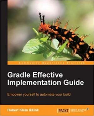 Download Gradle Effective Implementation Guide free book as pdf format