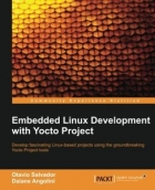 Book Embedded Linux Development with Yocto Project free