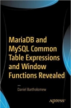 Book MariaDB and MySQL Common Table Expressions and Window Functions Revealed free