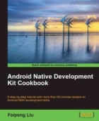 Book Android Native Development Kit Cookbook free