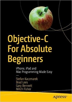 Download Objective-C for Absolute Beginners, 4th Edition free book as pdf format