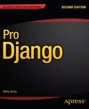 Download Pro Django, 2nd Edition free book as pdf format