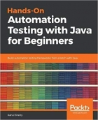Book Hands-On Automation Testing with Java for Beginners Build automation testing frameworks from scratch with Java free