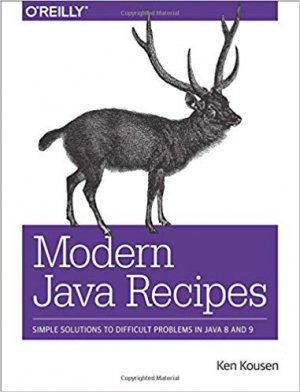 Download Modern Java Recipes: Simple Solutions to Difficult Problems in Java 8 and 9 free book as pdf format