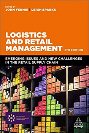 Download Logistics and Retail Management : Emerging Issues and New Challenges in the Retail Supply Chain, Fifth Edition free book as pdf format