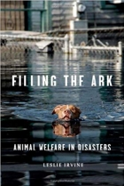 Book Filling the Ark: Animal Welfare in Disasters (Animals and Ethics) free