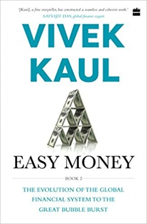 Download Easy Money Evolution of the Global Financial system to the Great Bubble Burst free book as epub format