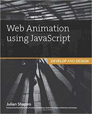 Download Web Animation using JavaScript: Develop & Design (Develop and Design) free book as pdf format
