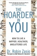 Book The Hoarder in You: How to Live a Happier, Healthier, Uncluttered Life free