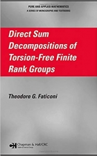 Book Direct Sum Decompositions of Torsion-Free Finite Rank Groups (Chapman & Hall/CRC Pure and Applied Mathematics) free