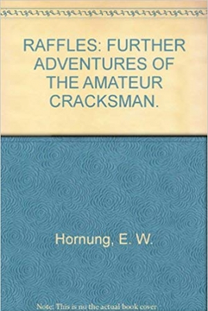 Download Raffles: Further Adventures of the Amateur Cracksman free book as epub format