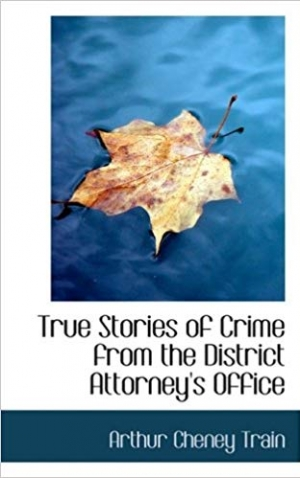 Download True Stories of Crime from the District Attorney's Office free book as epub format
