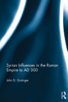 Book Syrian Influences in the Roman Empire to AD 300 free