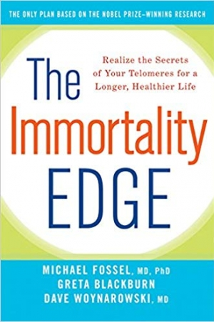 Download The Immortality Edge Realize the Secrets of Your Telomeres for a Longer, Healthier Life free book as pdf format