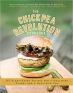Book The Chickpea Revolution Cookbook: 85 Plant-Based Recipes for a Healthier Planet and a Healthier You free
