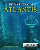 The Mystery of Atlantis (Unsolved! (Paperback))