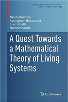 Book A Quest Towards a Mathematical Theory of Living Systems (Modeling and Simulation in Science, Engineering and Technology) free