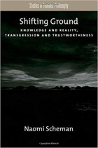 Shifting Ground: Knowledge and Reality, Transgression and Trustworthiness