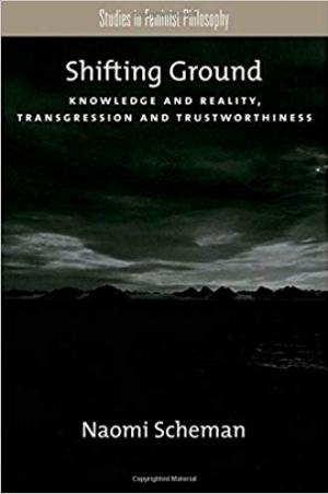 Download Shifting Ground: Knowledge and Reality, Transgression and Trustworthiness free book as pdf format