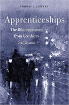 Book Apprenticeships The Bildungsroman from Goethe to Santayana free