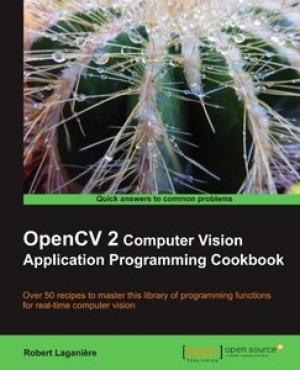 Download OpenCV 2 Computer Vision Application Programming Cookbook free book as pdf format