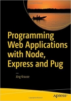 Book Programming Web Applications with Node, Express and Pug free