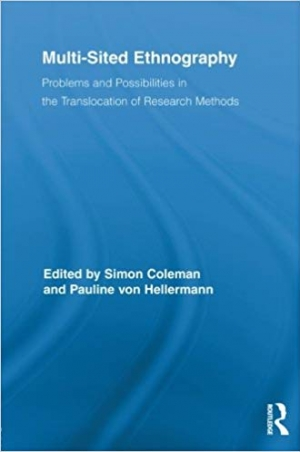 Download Multi-Sited Ethnography: Problems and Possibilities in the Translocation of Research Methods free book as pdf format