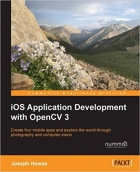 Book iOS Application Development with OpenCV 3 free