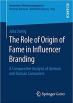 The Role of Origin of Fame in Influencer Branding: A Comparative Analysis of German and Russian Consumers