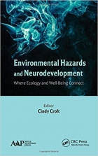Book Environmental Hazards and Neurodevelopment: Where Ecology and Well-Being Connect free