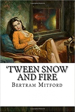 Download Tween Snow and Fire free book as pdf format