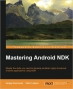 Book Mastering Android NDK free