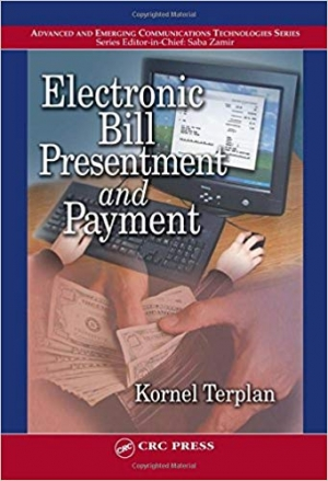 Download Electronic Bill Presentment and Payment free book as pdf format