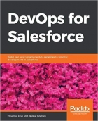 Book DevOps for Salesforce Build, test, and streamline data pipelines to simplify development in Salesforce free