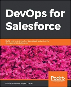 Download DevOps for Salesforce Build, test, and streamline data pipelines to simplify development in Salesforce free book as epub format