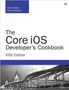Book The Core iOS Developer's Cookbook, 5th Edition free