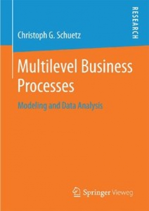 Download Multilevel Business Processes: Modeling and Data Analysis free book as pdf format