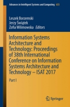 Book Information systems architecture and technology _ proceedings of 38th International Conference on Information Systems Architecture and Technology -- ISAT 2017. Part II free