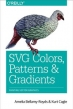 SVG Colors, Patterns & Gradients: Painting Vector Graphics