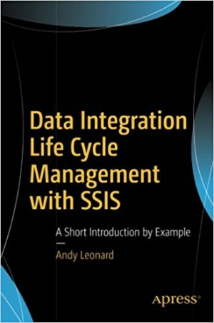 Download Data Integration Life Cycle Management with SSIS free book as pdf format