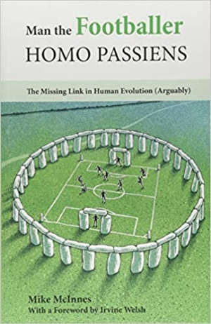 Download Man the Footballer - Homo Passiens: The Missing Link in Human Evolution (Arguably) free book as pdf format