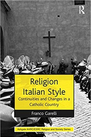 Download Religion Italian Style: Continuities and Changes in a Catholic Country (AHRC/ESRC Religion and Society Series) free book as pdf format