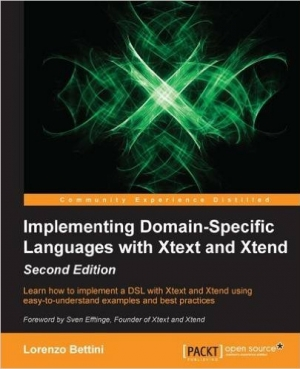 Download Implementing Domain Specific Languages with Xtext and Xtend, 2nd Edition free book as pdf format