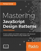 Book Mastering JavaScript Design Patterns - Third Edition free