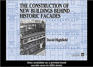 Download The Construction of New Buildings Behind Historic Facades free book as pdf format