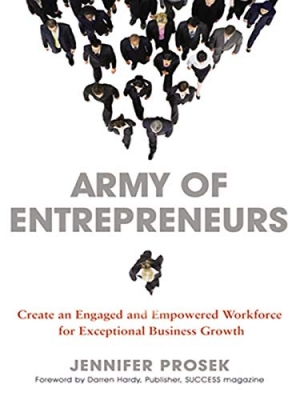 Download Army of Entrepreneurs: Create an Engaged and Empowered Workforce for Exceptional Business Growth free book as pdf format