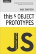 Book You Don't Know JS: this & Object Prototypes free